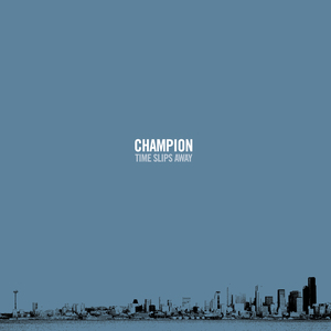 Champion 'Time Slips Away'