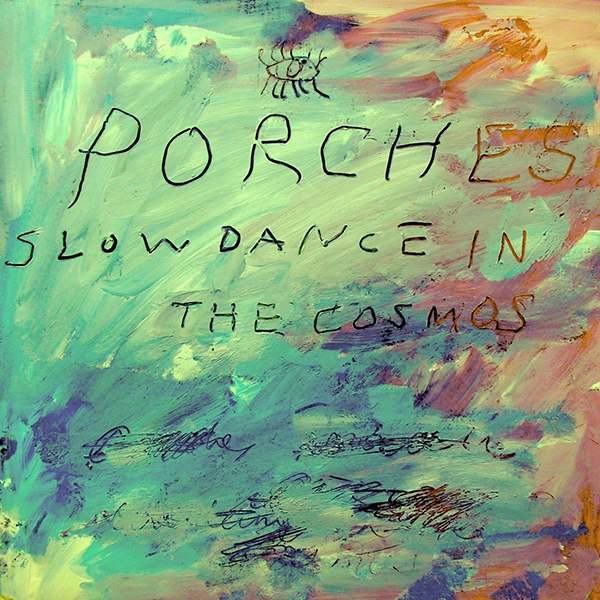 Porches - Slowdance in the Cosmos LP