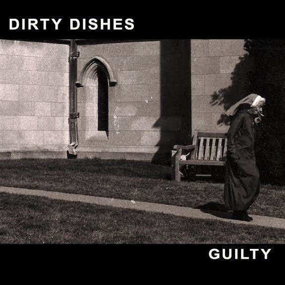 Dirty Dishes - Guilty LP *Markdown*