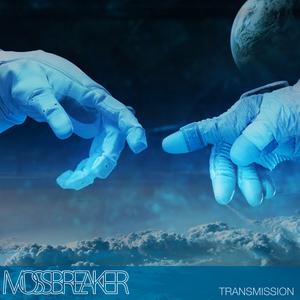 Mossbreaker - Transmission