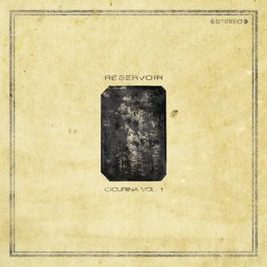 Reservoir - Cicurina Vol. 1