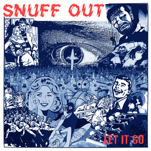 SNUFF OUT ´Let It Go´ [7