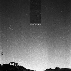 Bone Dance - s/t