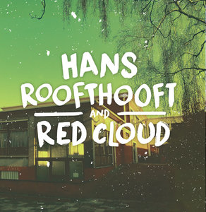 096 Hans Roofthooft & Red Cloud - Split EP