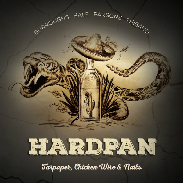 Hardpan - Tarpaper, Chicken Wire & Nails