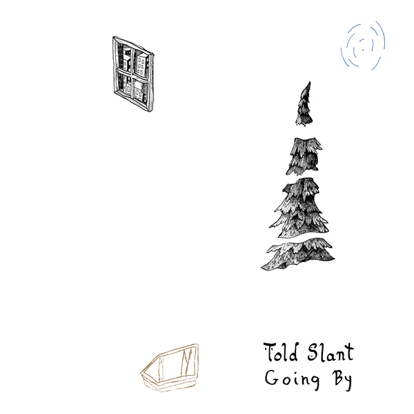 Told Slant - Going By LP