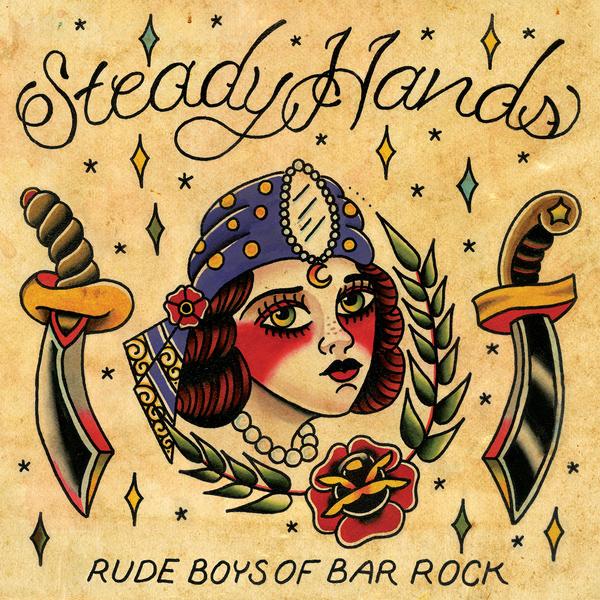 Steady Hands - Rude Boys of Bar Rock 2xLP