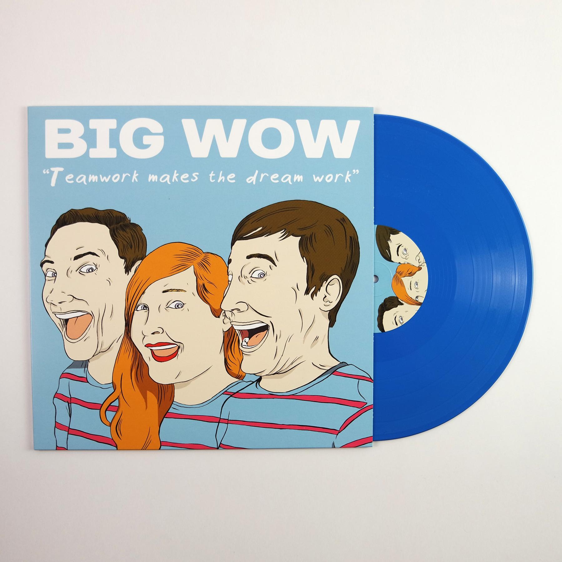 Big Wow - Teamwork Makes The Dream Work LP