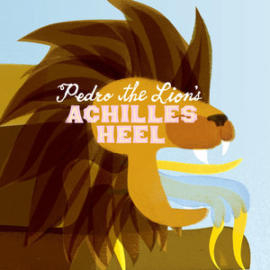 Pedro the Lion - Achilles Heel LP