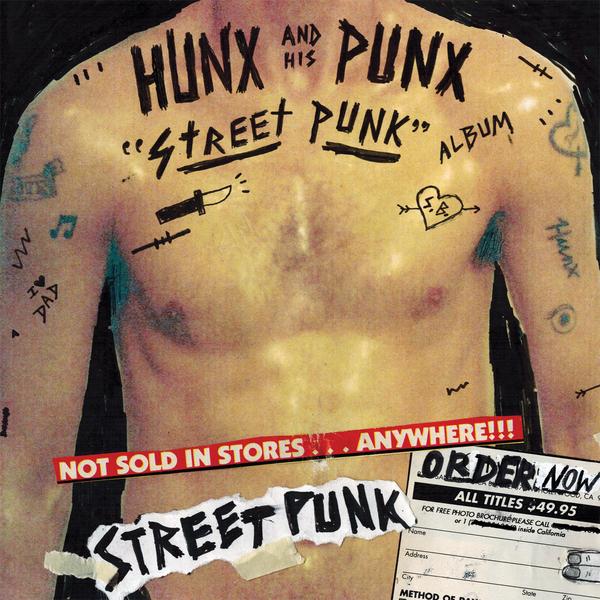Hunx and His Punx - Street Punk LP