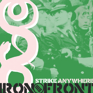 Strike Anywhere 'Iron Front'