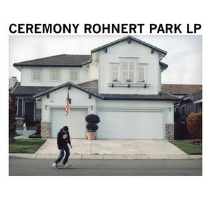 Ceremony 'Rohnert Park'