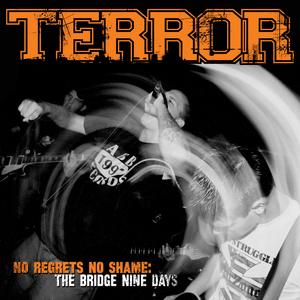 Terror 'No Regrets, No Shame: The Bridge Nine Days'