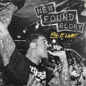 New Found Glory 'Kill It Live'