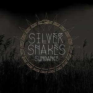 Silver Snakes 'Sundance'