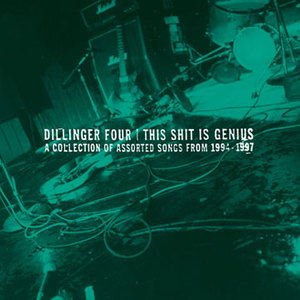 Dillinger Four - This Shit Is Genius LP