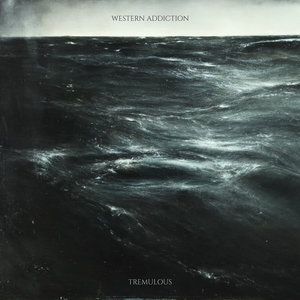 Western Addiction - Tremulous LP