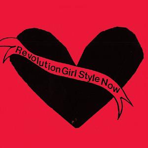 Bikini Kill - Revolution Girl Style Now LP