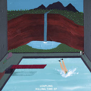 Leapling - Killing Time EP