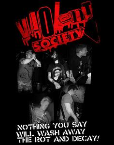 Violent Society - Nothing You Say T-Shirt