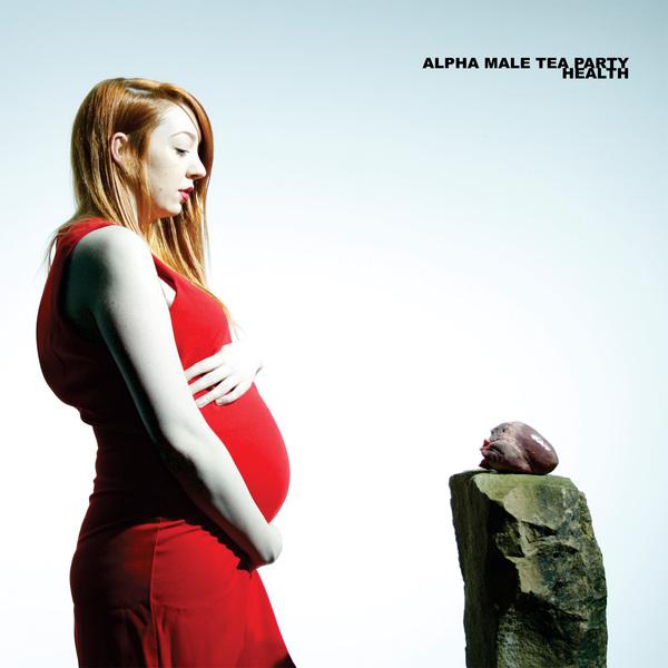 Alpha Male Tea Party - Health LP/CD