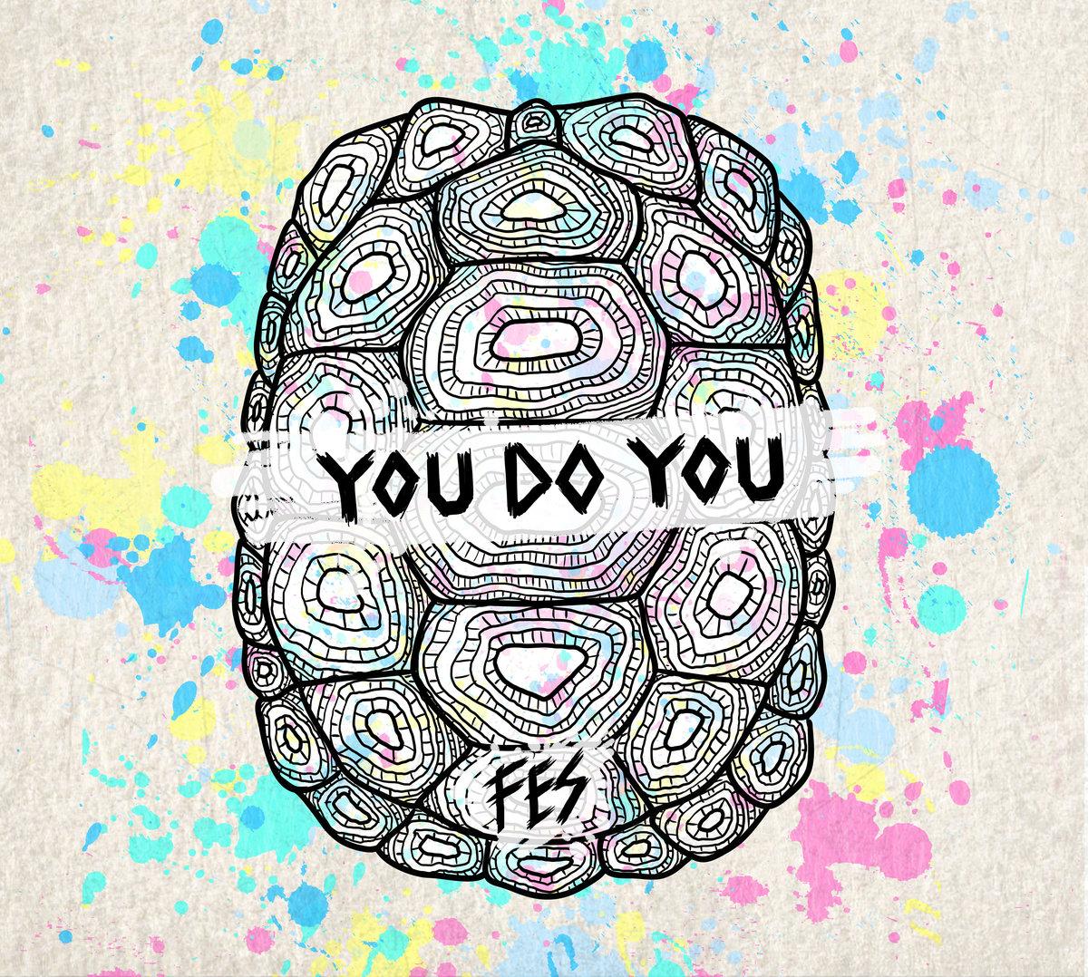 FES - You Do You Tape