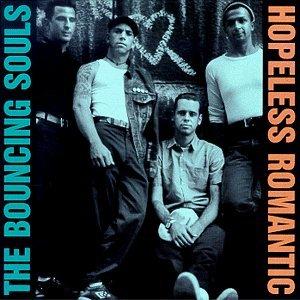 The Bouncing Souls - Hopeless Romantic LP