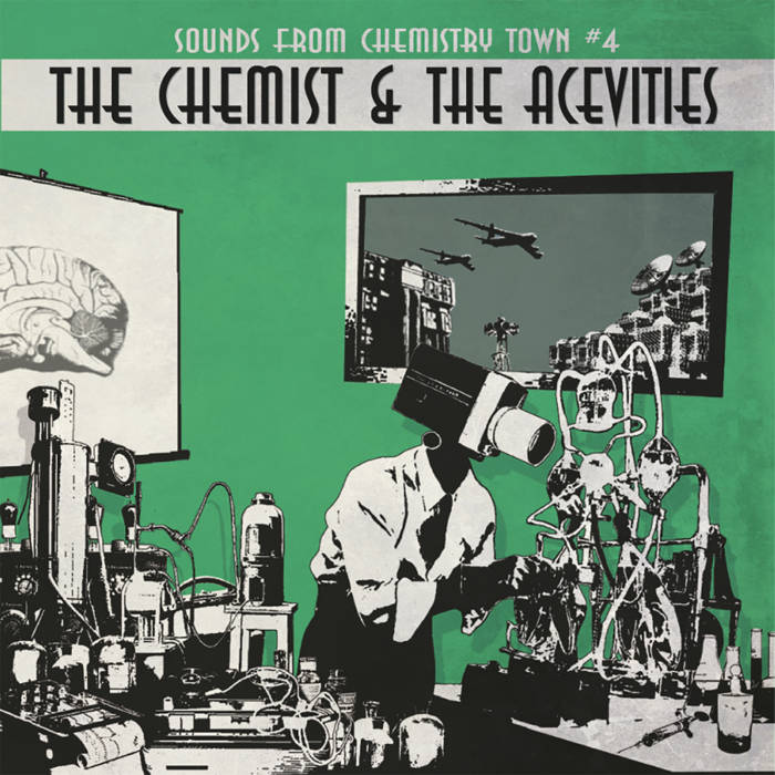 The Chemist & the Acevities - sounds from chemistry town 4