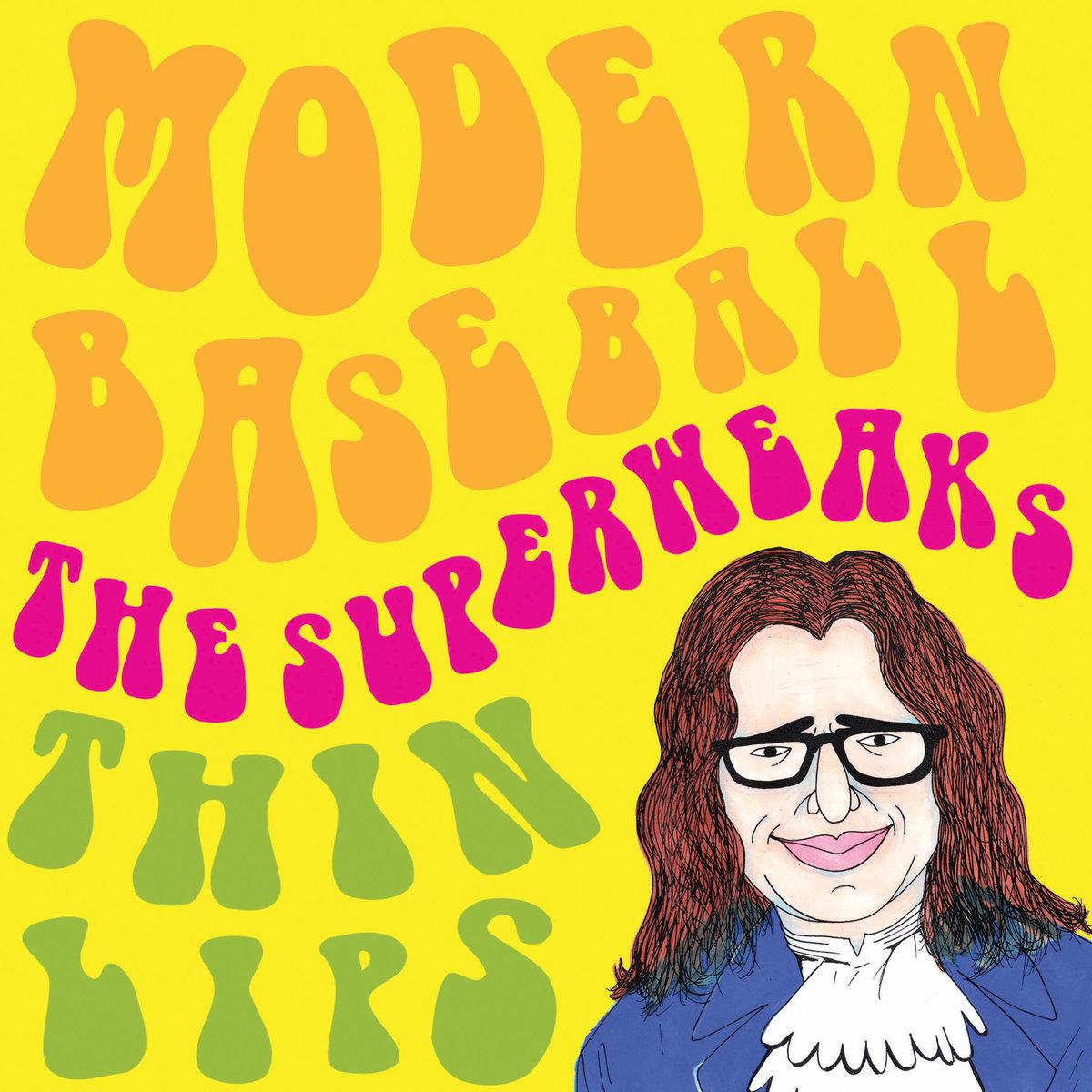 Modern Baseball / The Superweaks / Thin Lips - Split 7