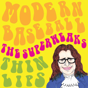 Modern Baseball / The Superweaks / Thin Lips - Split 7