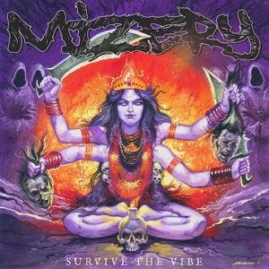 MIZERY ´Survive the Vibe´ [7