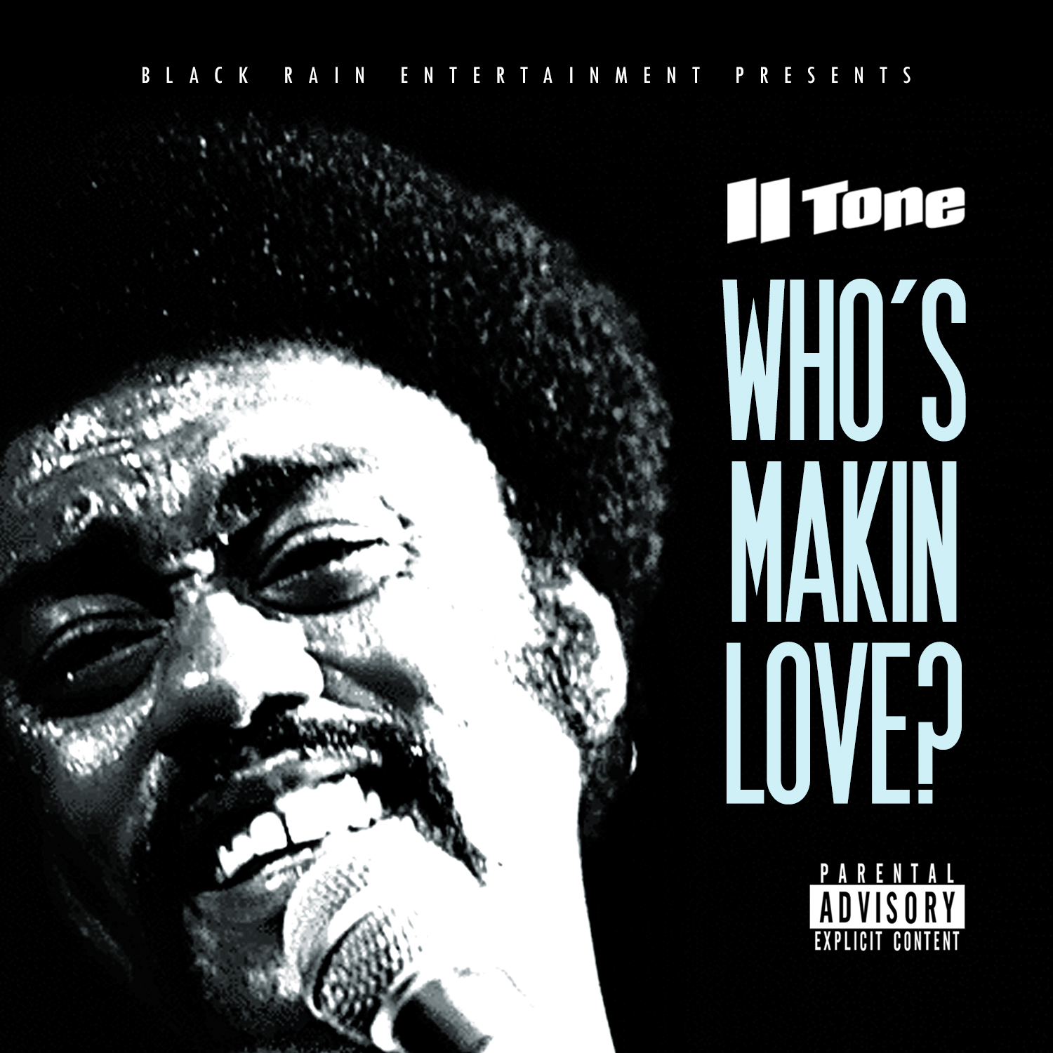 II Tone – Who's Makin Love?