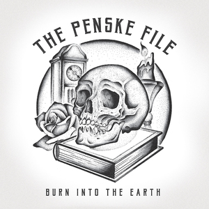 The Penske Files - Burn Into The Earth