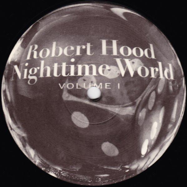 Robert Hood: Nighttime World Volume 1 LP (Cheap)