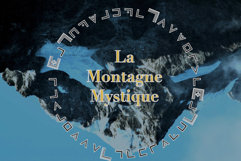 La Montagne Mystique