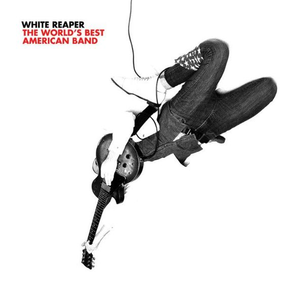White Reaper - The World's Best American Band LP
