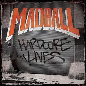 MADBALL ´Hardcore Lives´ [LP]