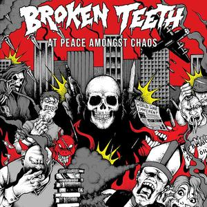 BROKEN TEETH ´At Peace Amongst Chaos´ [LP]