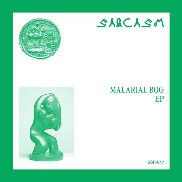 SARCASM - Malarial Bog EP