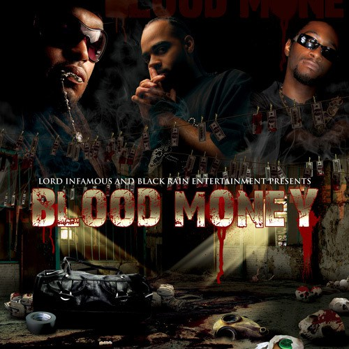 Lord Infamous, II Tone & T-Rock - Blood Money Poster