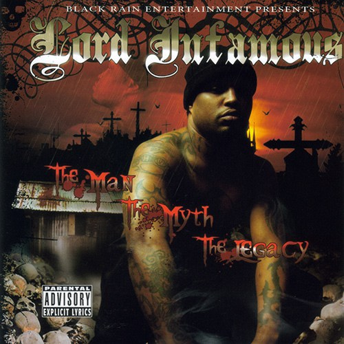Lord Infamous - The Man The Myth The legacy Poster
