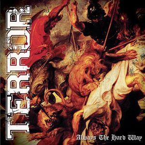 TERROR ´Always The Hard Way´ [LP]