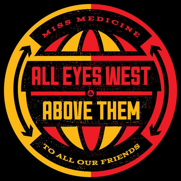 Above Them / All Eyes West - Split 7
