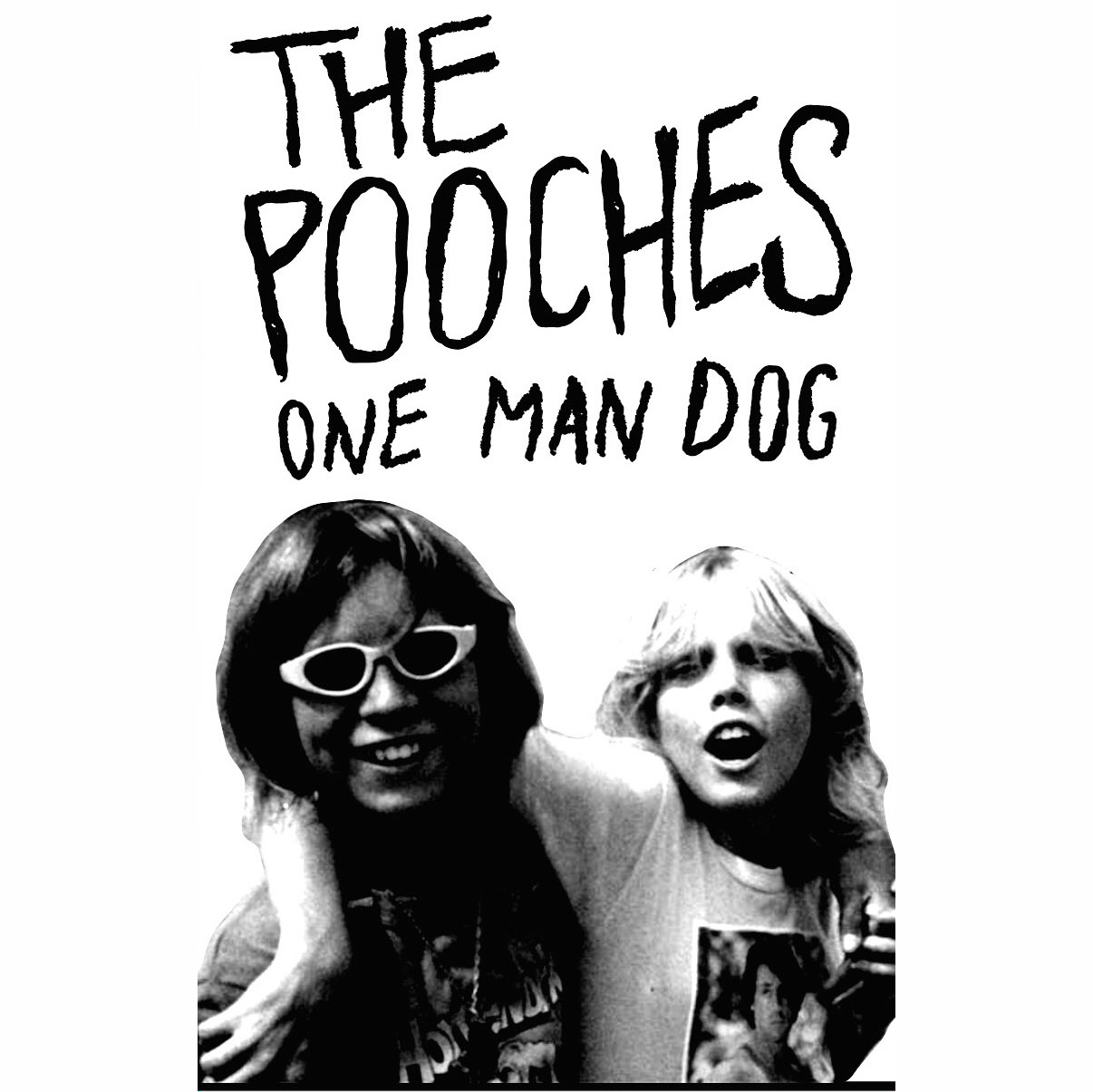 The Pooches - One Man Dog