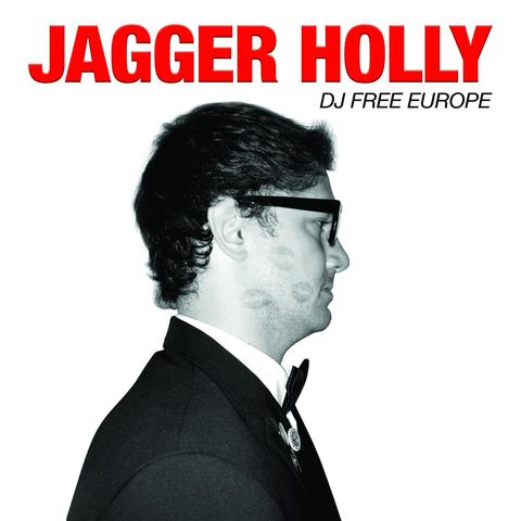 Jagger Holly - DJ free europe