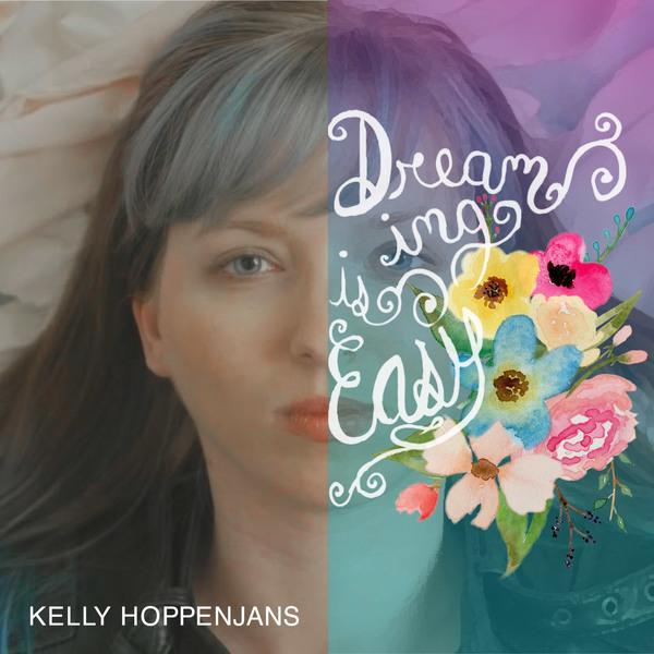 Dreaming is Easy (CD/Digital Download)