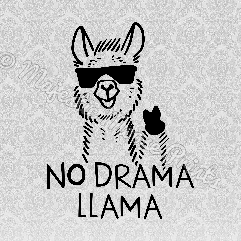 No Drama Llama Svg Clipart Cut File Majestic Moose Prints