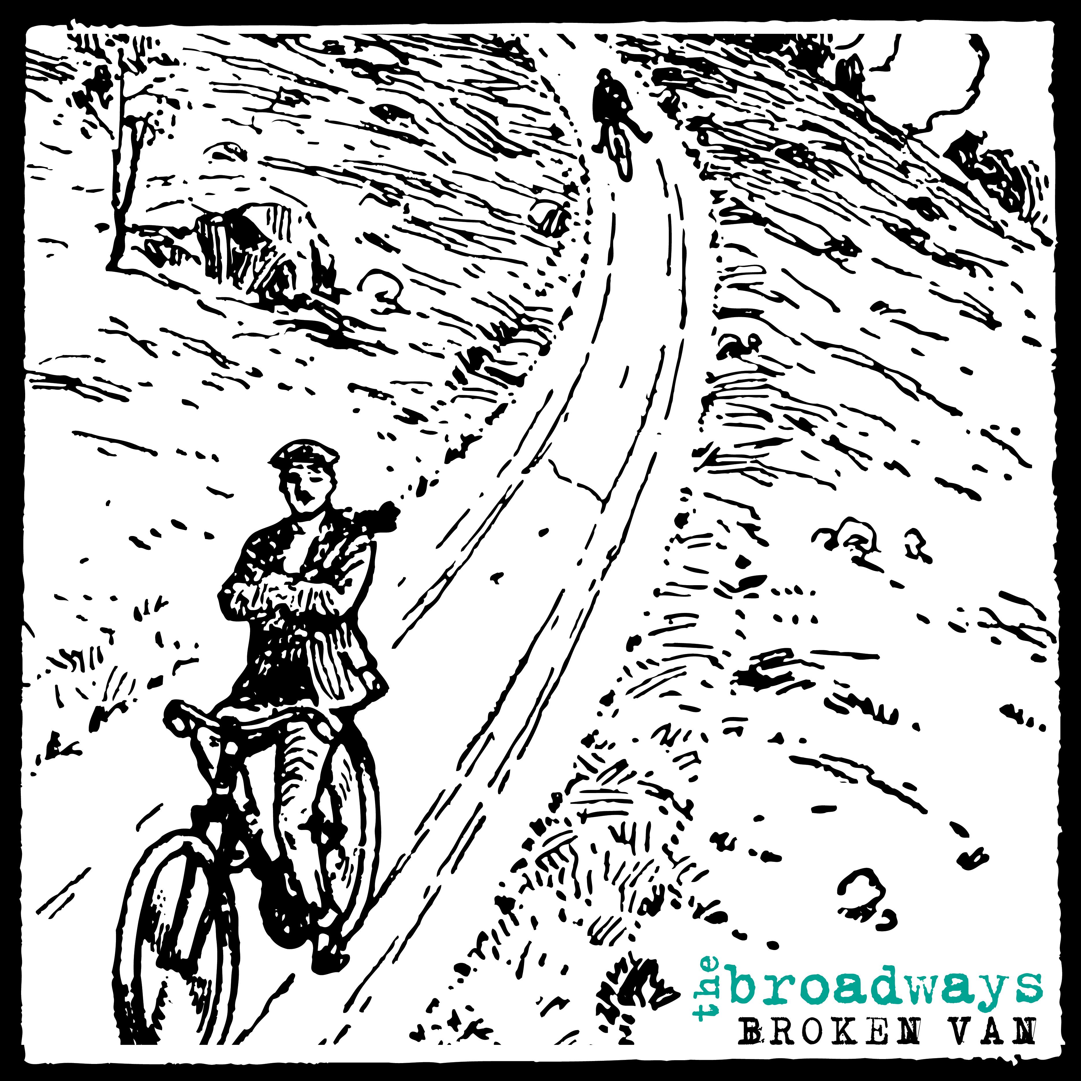 The Broadways - Broken Van LP