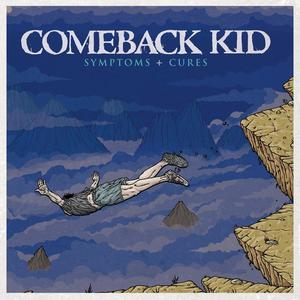 COMEBACK KID ´Symtoms And Cures´ [LP]