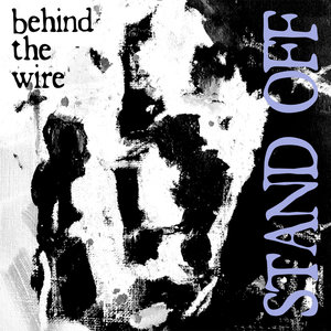 STAND OFF ´Behind The Wire´ [7